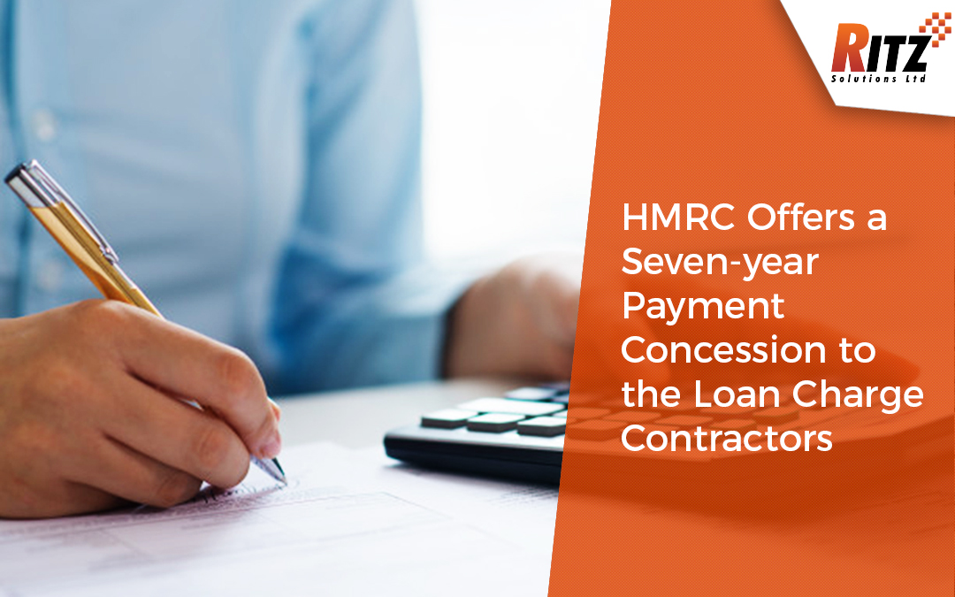 HMRC Offers a Seven-year Payment Concession to the Loan Charge Contractors