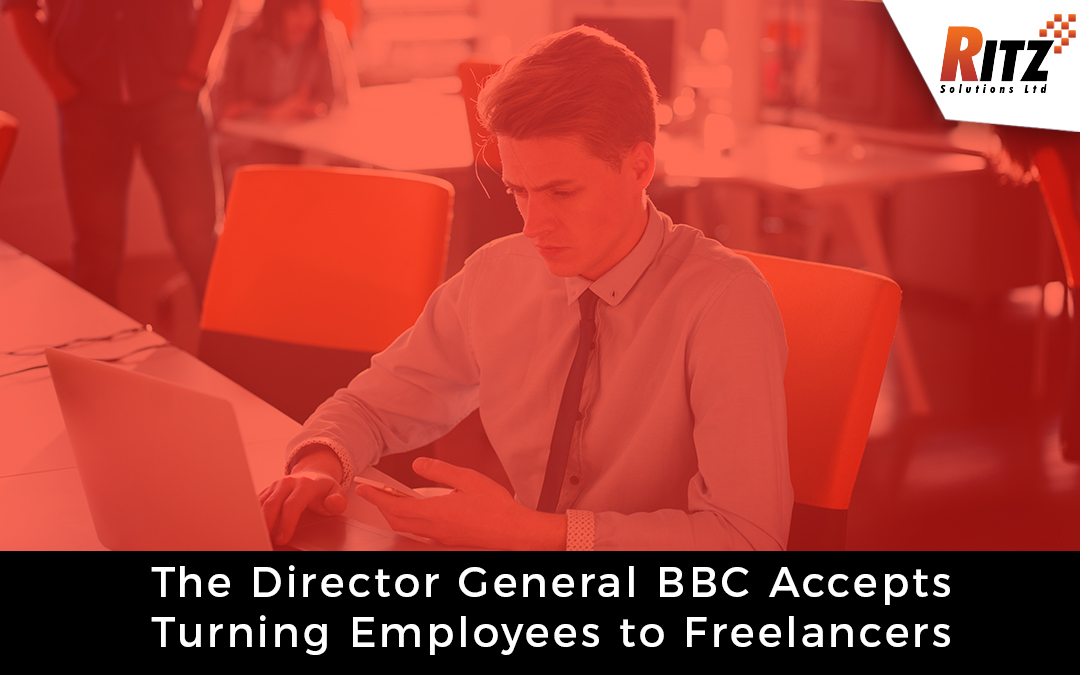 The Director General BBC Accepts Turning Employees to Freelancers