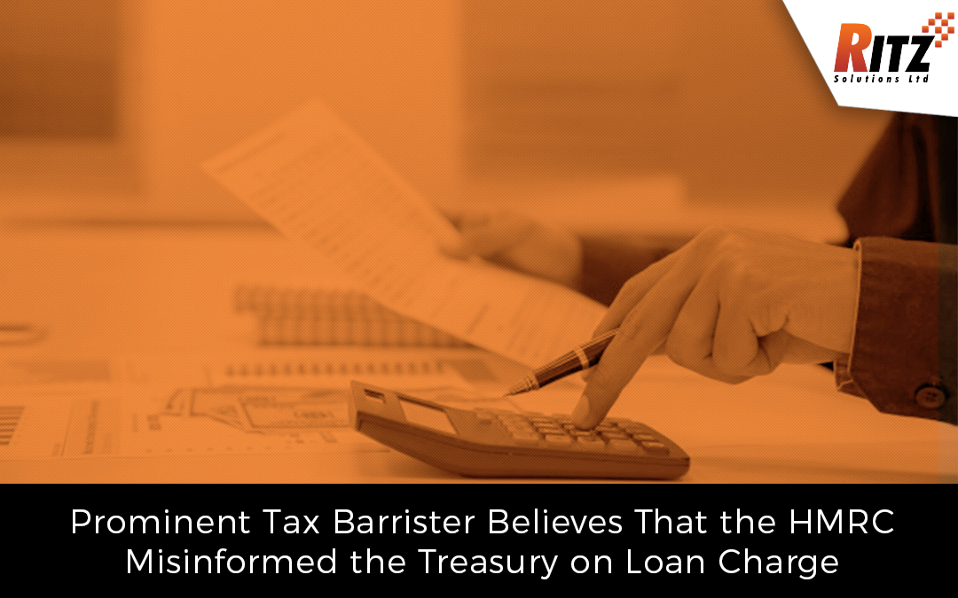 Prominent Tax Barrister Believes That the HMRC Misinformed the Treasury on Loan Charge
