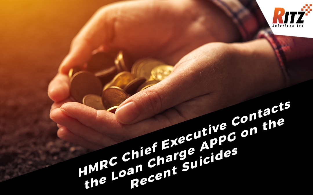HMRC Chief Executive Contacts the Loan Charge APPG on the Recent Suicides