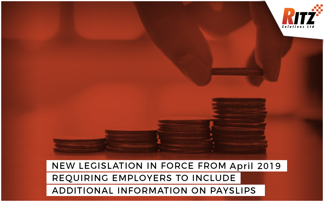 New Legislation In Force From April 2019 Requiring Employers To Include Additional Information On Payslips