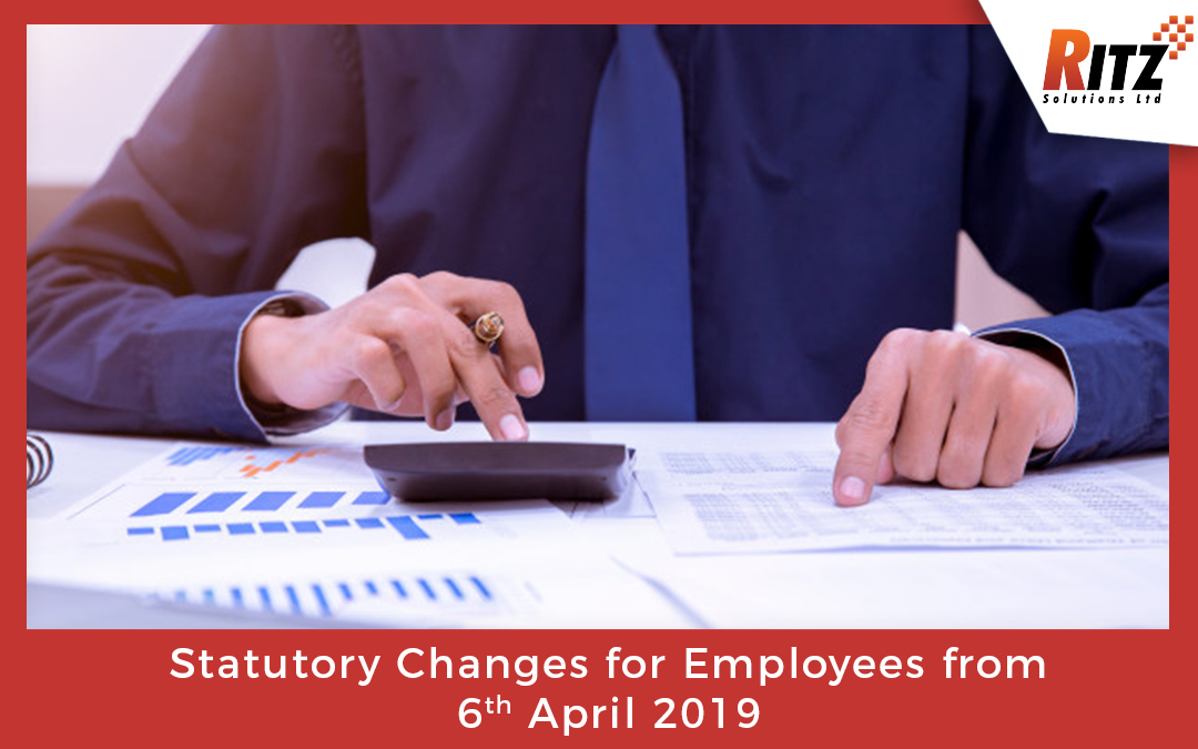 Statutory Changes for Employees from 6th April 2019
