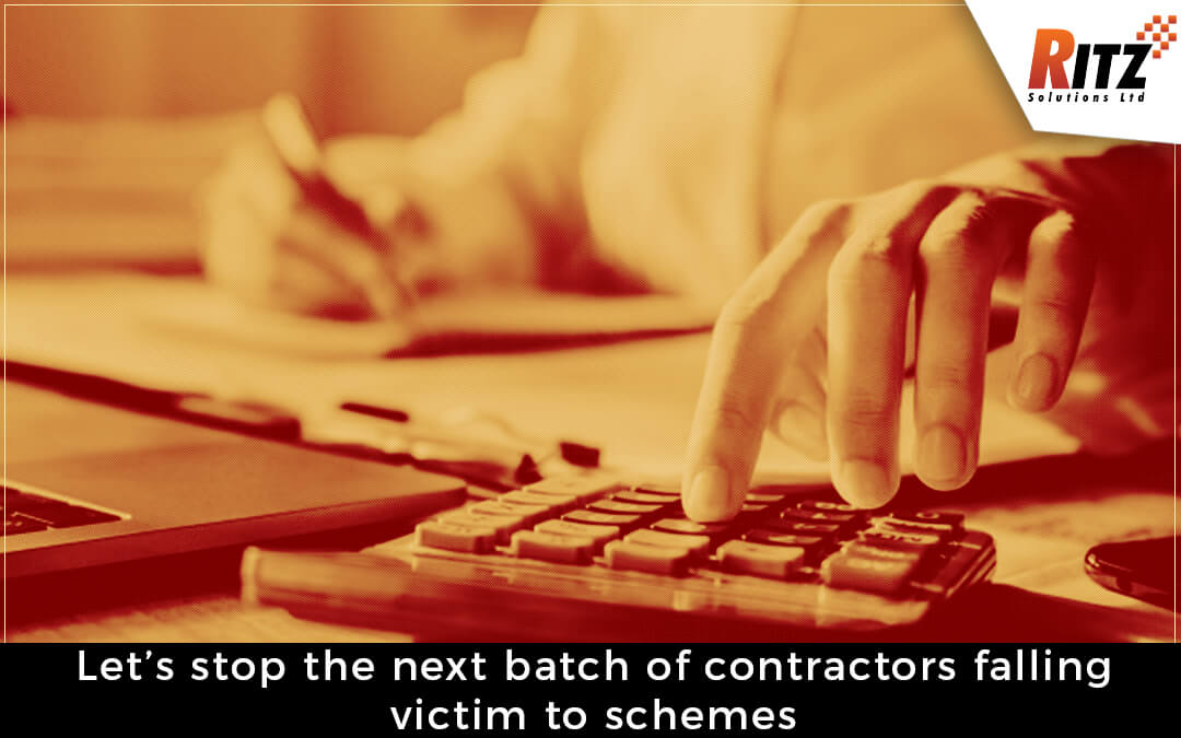 Let's Stop The Next Batch Of Contractors Falling Victim To Schemes