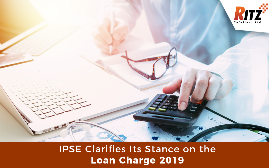 IPSE Clarifies Its Stance on the Loan Charge 2019