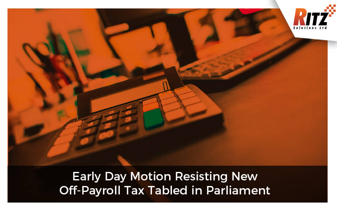 Early Day Motion Resisting New Off-Payroll Tax Tabled in Parliament