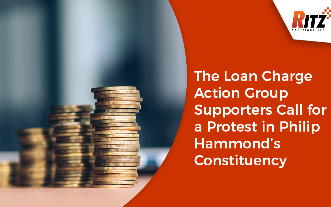 The Loan Charge Action Group Supporters Call for a Protest in Philip Hammond's Constituency
