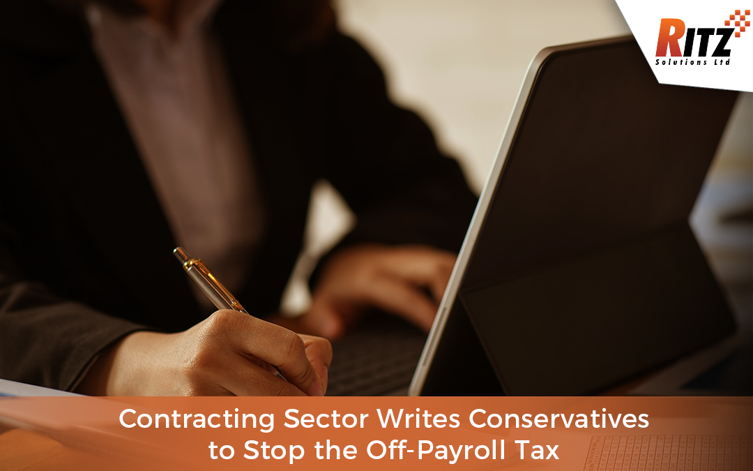 Contracting Sector Writes Conservatives to Stop the Off-Payroll Tax