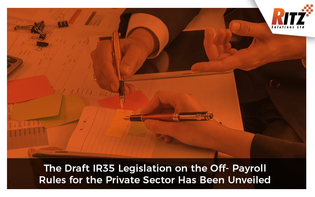 The Draft IR35 Legislation on the Off-Payroll Rules for the Private Sector Has Been Unveiled