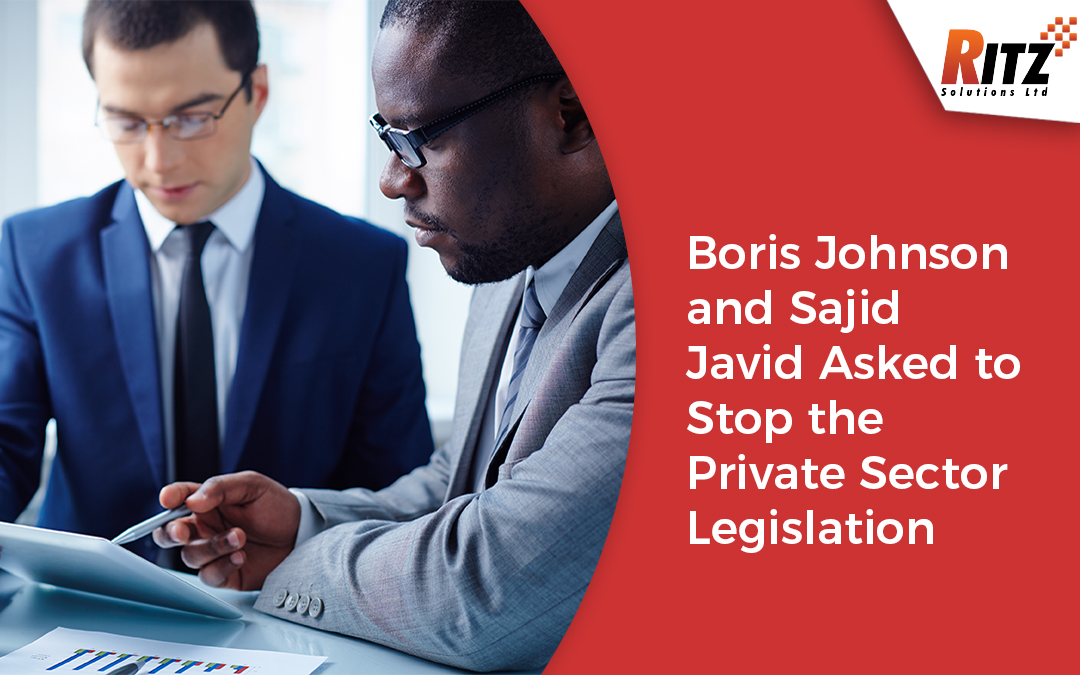Boris Johnson and Sajid Javid Asked to Stop the Private Sector Legislation